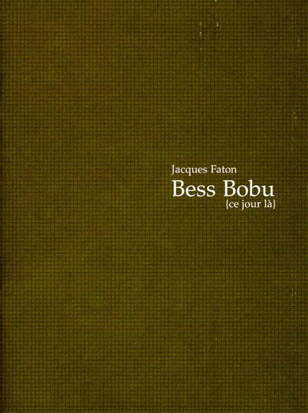 Bess Bobu {ce jour là} – Publication